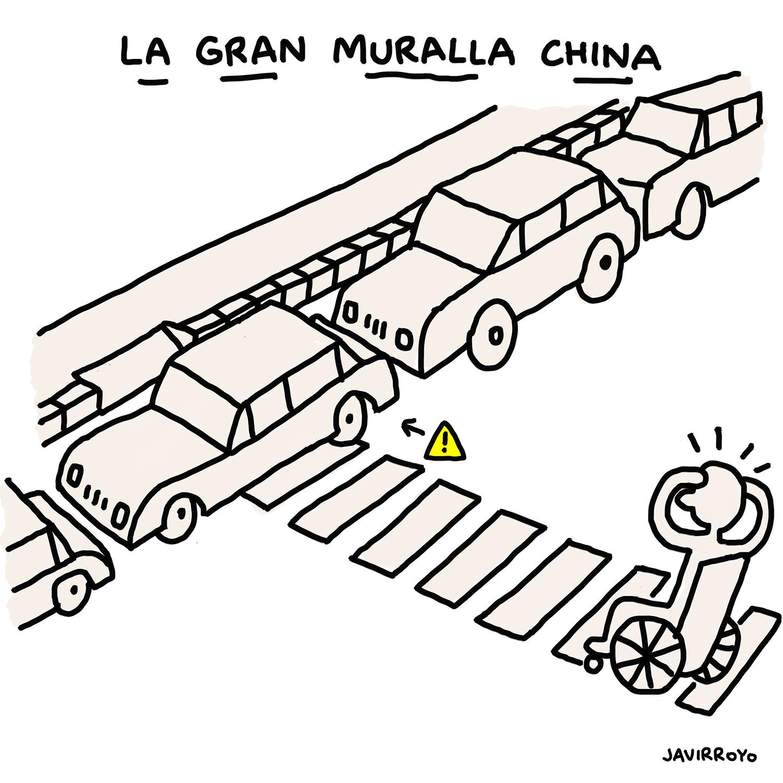 """Viñeta en blanco y negro, titulada """"La gran muralla china"""". En la calle, una persona en silla de ruedas cruza por un paso de peatones. En el otro extremo de la calle hay un coche mal aparcado sobre el paso de peatones. Viñeta de Javirroyo."""